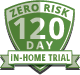120 Day Zero Risk Trial